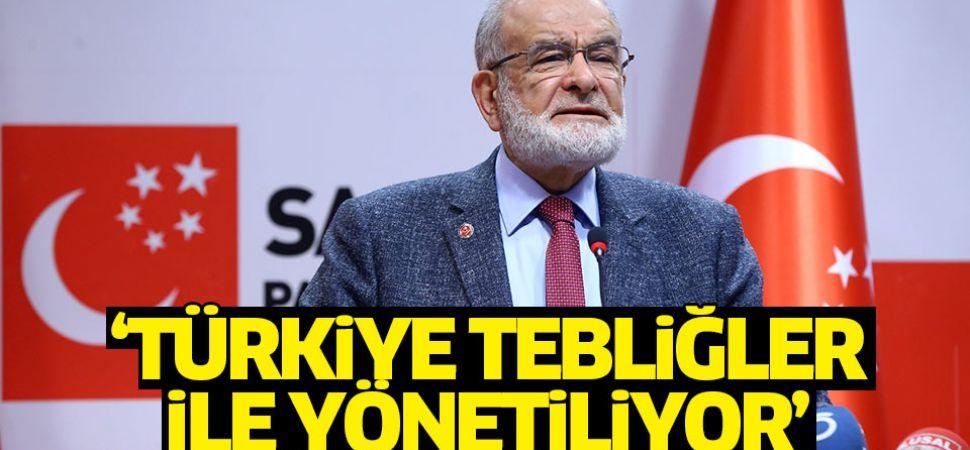 Karamollaoğlu: Türkiye tebliğler ile yönetiliyor