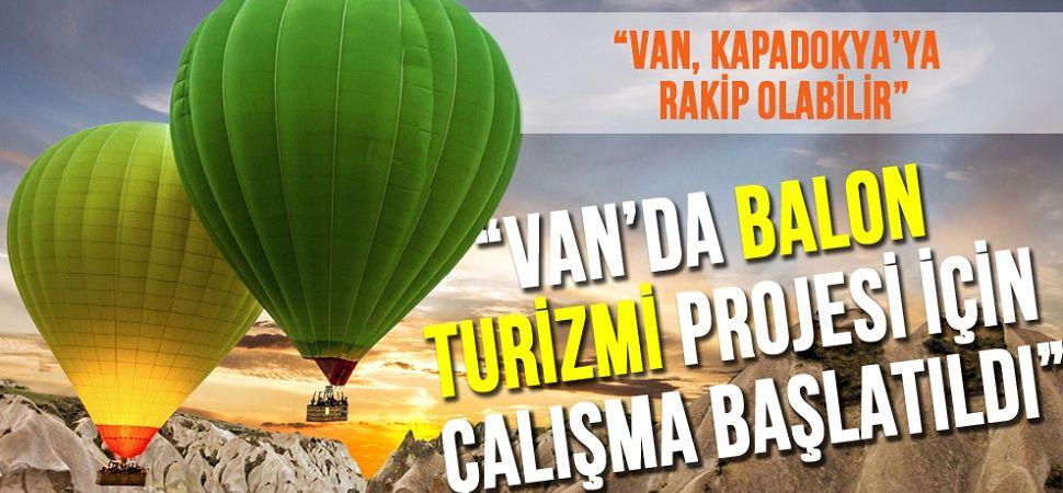 Van'da 'Balon Turizmi Projesi'