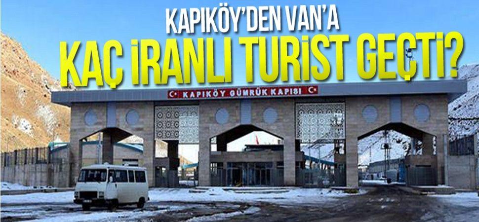 Kapıköy'den Van'a kaç İranlı turist geçti?