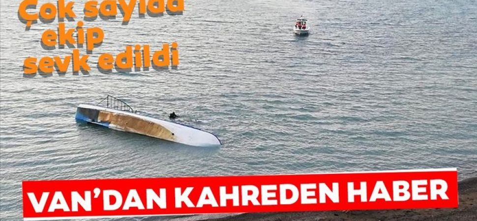 Van da göçmenleri taşıyan tekne alabora oldu.