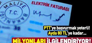 2.5 milyon haneye ayda 80 TL'ye varan elektrik desteği! PTT'ye başvurmak yeterli