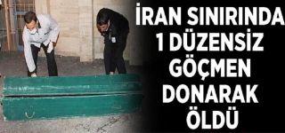 Başkale İran sınırında 1 düzensiz göçmen donarak öldü